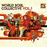 WORLD SOUL COLLECTIVE VOL.1
