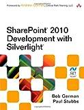 SharePoint 2010 Development with Silverlight (Microsoft .Net Development Series)