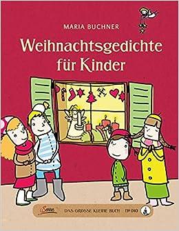 Weihnachtsgedichte Für Kinder Grundschule.Das Große Kleine Buch Weihnachtsgedichte Für Kinder Amazon De