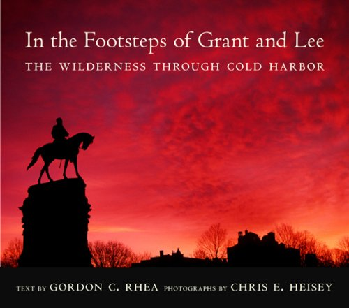 Download In the Footsteps of Grant and Lee: The Wilderness through Cold Harbor (Southern Literary Studies) ebook