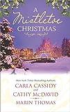 A Mistletoe Christmas: An Anthology (Harlequin Anthologies)