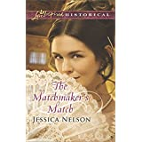 The Matchmaker's Match (Love Inspired Historical)