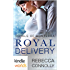 The Royals of Monterra: Royal Delivery (Kindle Worlds)