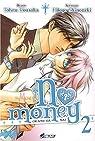 No money, tome 2 par Kousaka
