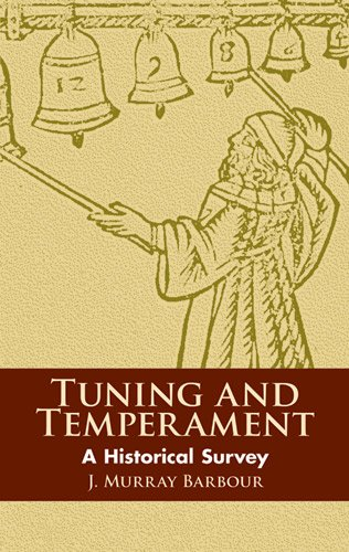 Tuning and Temperament: A Historical Survey (Dover Books on Music)