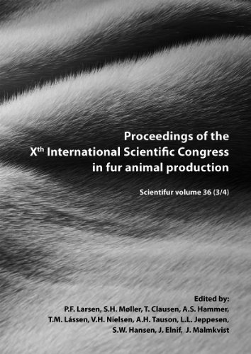 Proceedings of the Xth International Scientific Congress in Fur Animal Production
