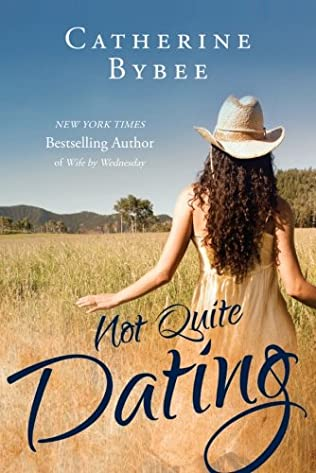book cover of Not Quite Dating