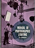 Manual of Photographic Lighting, Edward S. Bomback, 085242230X