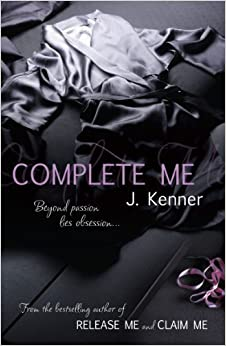 Book Complete Me (Stark Series) by J. Kenner (2013-07-30)