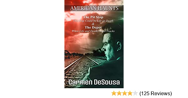 The Pit Stop This Stop Could Be Life Or Death American Haunts Book