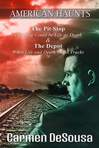 The Pit Stop: This Stop Could be Life or Death (American Haunts Book - Depot Pit Home 20
