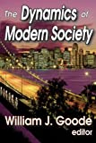 The Dynamics of Modern Society, , 1412818516