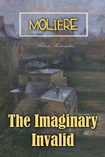The Imaginary Invalid (World Classics)