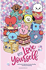 YES SKETCH, BTS Love Yourself: Blank Notebook for Sketching, Drawing, Doodling, Journaling and Notetaking, with 방탄소년단 BT21 cover for ARMY (Sketchbook) Paperback
