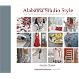Alabama Studio Style: More Projects, Recipes & Stories Celebrating Sustainable Fashion & Living