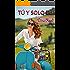 Tú y solo tú (Spanish Edition)