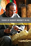 img - for Figures of Buddhist Modernity in Asia book / textbook / text book