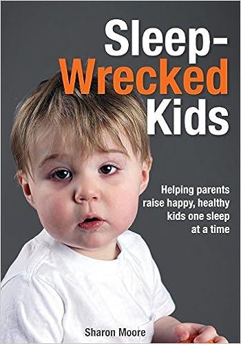 Better Nights Sleep May Help Kids With >> Sleep Wrecked Kids Helping Parents Raise Happy Healthy Kids One