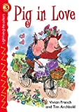 Pig in Love, Vivian French, 0769642217