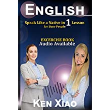 English: Speak Like a Native in 1 Lesson For Busy People