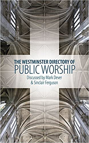 Book The Westminster Directory of Public Worship
