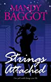 Strings Attached: A gripping and intense romance of lost love with a breathtaking twist!