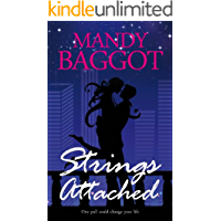 Strings Attached: An unputdownable rock star romance with a thrilling twist!