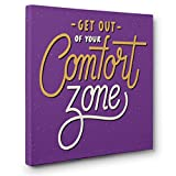 Get Out Of Comfort Zone Motivational Quote CANVAS Wall Art Home Décor