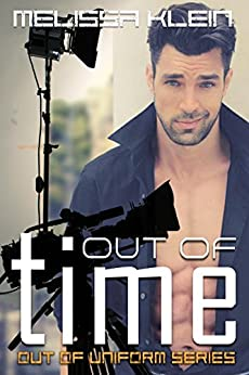 Out of Time (Out of Uniform Series Book 3) by [Klein, Melissa]