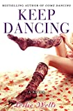 Keep Dancing (The Jack and Julia Series Book 2)