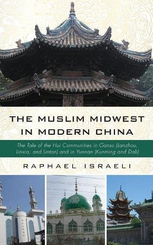 The Muslim Midwest in Modern China pdf