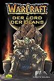 Warcraft, Bd.2: Der Lord der Clans