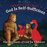 God Is Self-Sufficient: Volume 4