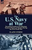 The U. S. Navy at War, Elaine Sterne, 1782820930