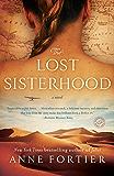 The Lost Sisterhood: A Novel