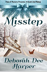 Misstep (Road's End Series) (Volume 1)
