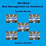 img - for Wal-Mart: Bad Management as Unethical book / textbook / text book