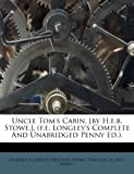 Uncle Tom's Cabin [by H e B Stowe ], Tom (uncle, 1248695836