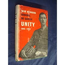 The War Memoirs of Charles de Gaulle: Unity, 1942-1944