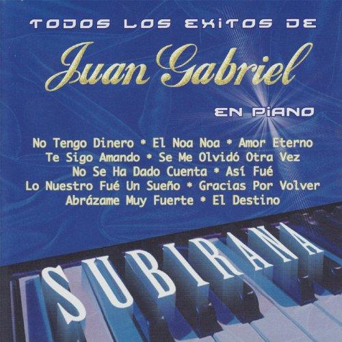 ... Todos los Exitos de Juan Gabri.
