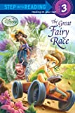 The Great Fairy Race (Disney Fairies) (Step into Reading)