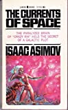 The Currents of Space, Isaac Asimov, 0449238296