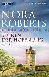 Spuren der Hoffnung: O'Dwyer 1 - Roman (O'Dwyer-Trilogie)