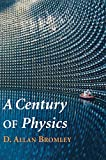 img - for A Century of Physics book / textbook / text book
