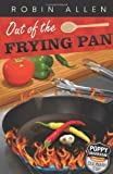 Out of the Frying Pan (Poppy Markham: Culinary Cop)