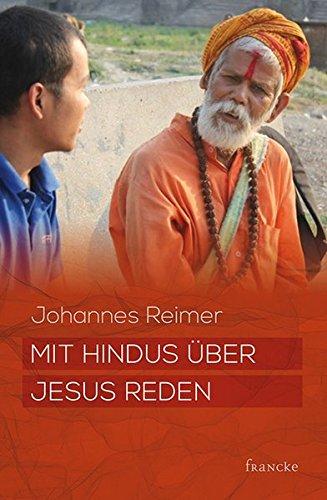Mit Hindus über Jesus reden