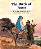 The Birth of Jesus, Ella K. Lindvall, 080240393X