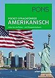 PONS Pocket-Sprachführer Amerikanisch: Alles für die Reise - mit Reisewörterbuch