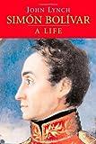Simon Bolivar, John Lynch, 0300110626
