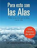 Para Esto Son Las Alas, Cap Joaquin Martinez Duran, 1463343639